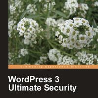 WordPress 3 Ultimate Security: A ContentRobot Book Review