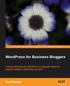 WordPress for Business Bloggers: A Book Review