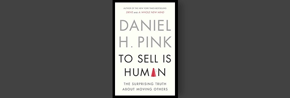 ContentRobot Reviews To Sell Is Human by Daniel Pink